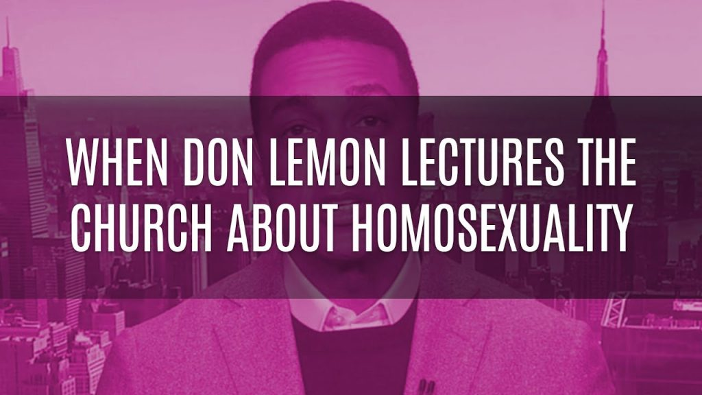 When Don Lemon Lectures the Church About Homosexuality