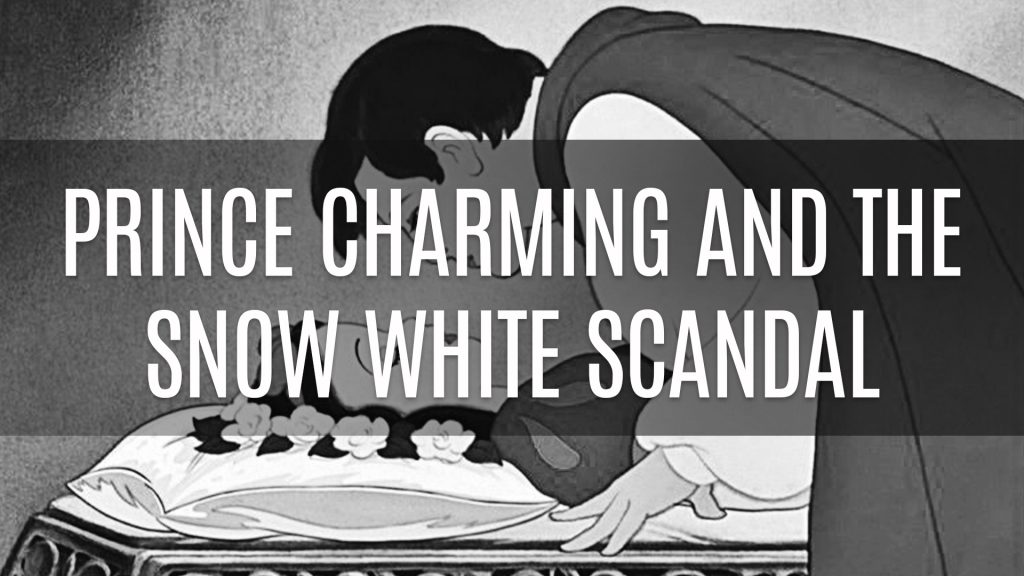 Prince Charming and the Snow White Scandal